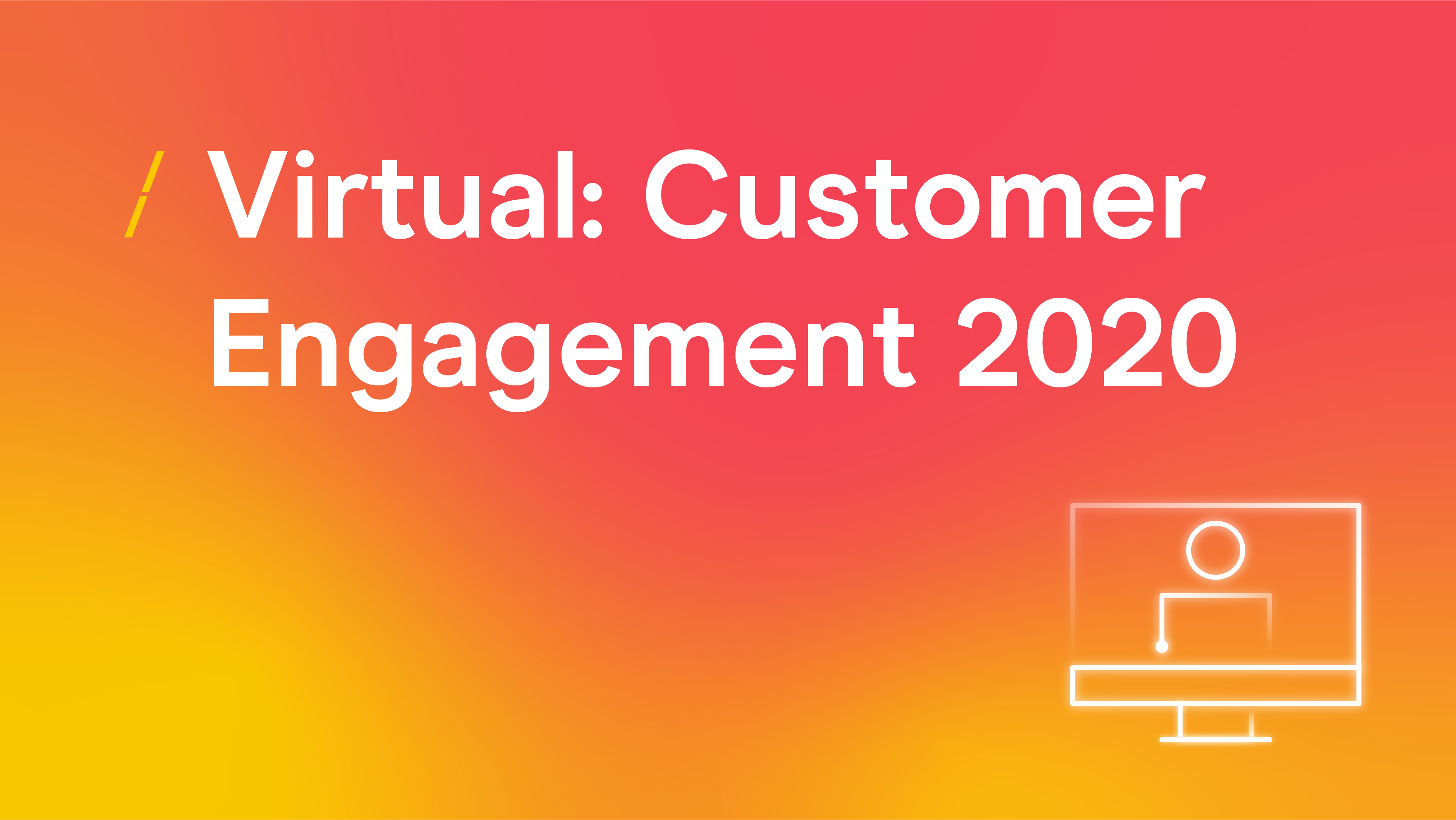 Virtual- Customer Engagement 2020_General articles_General articles[6].png